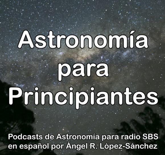 Astronomía para Principiantes, sección mensual en SBS Radio Australia en español